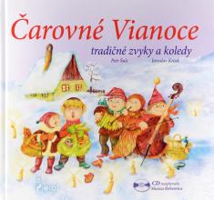 Čarovné Vianoce - vianočné zvyky a koledy - kniha + CD s vianočnými koledami