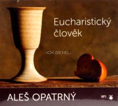 CD: Eucharistický člověk (mp3)