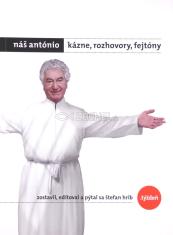 Náš António - kázne, rozhovory, fejtóny - kniha + DVD