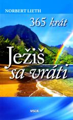 365 krát: Ježiš Kristus sa vráti - výber biblických textov