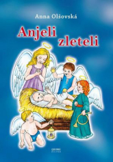 Anjeli zleteli