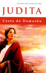 Judita - Cesta do Damasku - biblický román