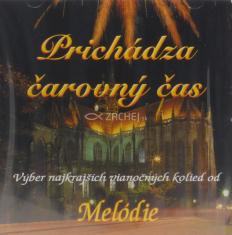 CD - Prichádza čarovný čas - Výber najkrajších vianočných kolied od Melódie