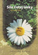 Sila čistej lásky - Svedectvo Anny Kolesárovej