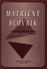 Matričný slovník - Pomôcka na zapisovanie údajov do cirkevných matrík