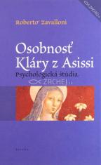 Osobnosť Kláry z Asissi - Psychologická štúdia