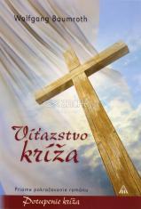 Víťazstvo kríža - Priame pokračovanie románu Potupenie kríža