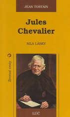 Jules Chevalier - Sila lásky