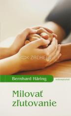 Milovať zľutovanie - Osobný a spoločenský rozmer prejavov milosrdenstva