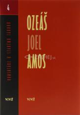 Ozeáš, Joel, Amos - Komentáre k Novému zákonu (zväzok 4)