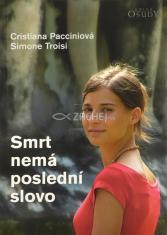 Smrt nemá poslední slovo - Chiara Corbella Petrillo