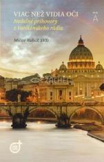 Viac než vidia oči - Nedeľné príhovory z Vatikánskeho rádia, Rok A