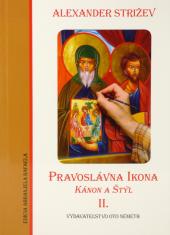 Pravoslávna ikona - Kánon a Štýl II. - K teologickej analýze obrazu