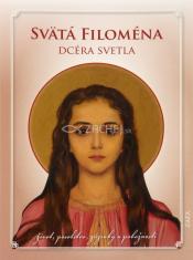 Svätá Filoména - Dcéra svetla