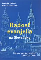 Radosť evanjelia na Slovensku - Pokus o analýzu situácie Katolíckej cirkvi