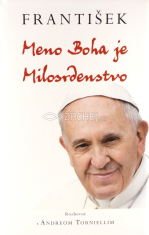 Meno Boha je Milosrdenstvo - + bula Misericordiae vultus