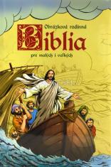 Obrázková rodinná Biblia pre malých i veľkých