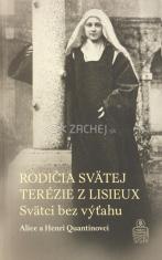 Rodičia svätej Terézie z Lisieux - Svätci bez výťahu