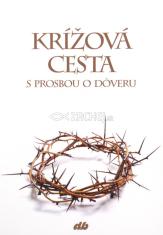 Krížová cesta s prosbou o dôveru