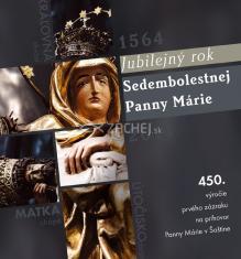 Jubilejný rok Sedembolestnej Panny Márie