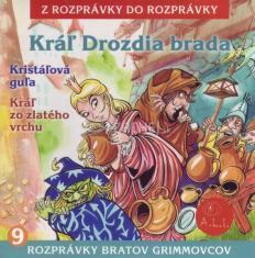 CD - Kráľ Drozdia brada, Krištáľová guľa, Kráľ zo zlatého vrchu