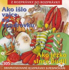 CD - Ako išlo vajce na vandrovku, Ako ježko slnce budil