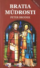 Bratia múdrosti - Cyrilo-metodské fragmenty