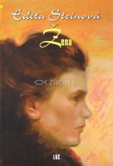 Žena - Edita Steinová - Výber z prednášok