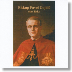 CD - Biskup Pavol Gojdič - obeť lásky