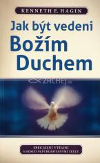 Jak být vedeni Božím Duchem - Speciální vydání s dosud nepublikovanými texty