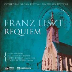 CD: Franz Liszt - Requiem - Cathedral organ festival Bratislava edition