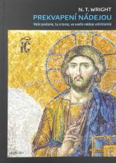 Prekvapení nádejou - Naše poslanie, tu a teraz, vo svetle nádeje vzkriesenia