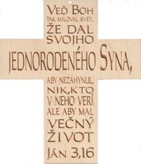 Citát na dreve: Veď Boh tak miloval svet...