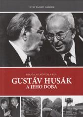 Gustáv Husák a jeho doba