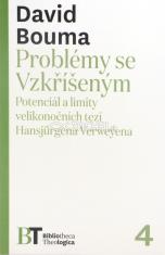 Problémy se Vzkříšeným - Potenciál a limity velikonočních tezí Hansjürgena Verweyena