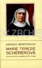 Marie Terezie Schererová - Spoluzakladatelka Milosrdných sester sv. Kříže