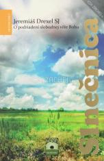 Slnečnica - O podriadení slobodnej vôle Bohu