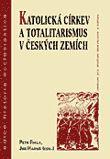 Katolická církev a totalitarismus v českých zemích