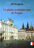 Le palais archiépiscopal de Prague