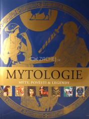 Mytologie - Mýty, pověsti a legendy