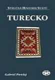 Turecko - Stručná historie států