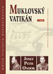 Muklovský Vatikán - Druhé vydání úspěšného titulu