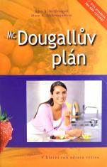 McDougallův plán - V hlavní roli zdravá výživa (vysokosacharidové stravování)