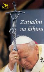 Zatiahni na hlbinu + 2 CD - Duchovná obnova s Jánom Pavlom II.