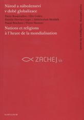Národ a náboženství v době globalizace - Nations et religions ? l'heurede la mondialisation