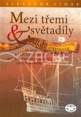 Mezi třemi světadíly - obchod a lidé na vlnách Středozemního, Černého a Rudého moře, II. díl