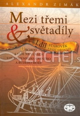 Mezi třemi světadíly - obchod a lidé na vlnách Středozemního, Černého a Rudého moře, I. díl