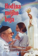 Hodina môjho boja - Posolstvá Panny Márie Don Stefanovi Gobbimu (*22. marca 1930 – +29.  jún 2011)