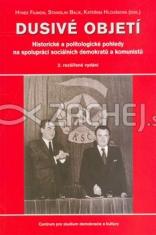 Dusivé objetí (2.roz.vyd) - Historické a politologické pohledy na spolupráci sociálních demokratů a komunistů