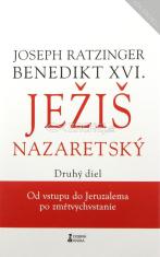 Ježiš Nazaretský 2. diel - Od vstupu do Jeruzalema po zmŕtvychvstanie